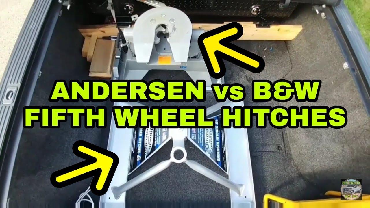 Andersen Aluminum Vs B Amp W Companion Fifth Wheel Hitches