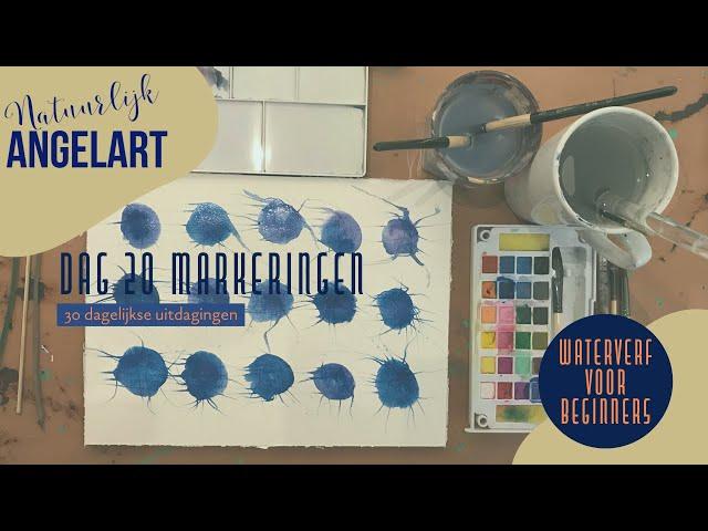 WATERVERF VOOR BEGINNERS - Markeringen - dag 20 van 30 dagelijkse uitdagingen in aquarelverf