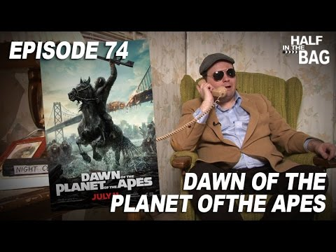 Half in the Bag: Dawn of the Planet of the Apes