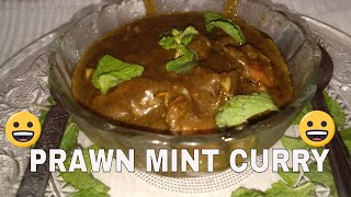 How to make Mint Prawn Curry (Pudina ka Prawn Curry)