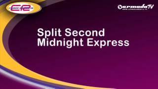 Split Second - Midnight Express