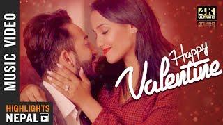Happy Valentine - Kiran Gajmer Ft. Priyanka Karki, Ayushman Deshraj   New Nepali Valentine Song 2019