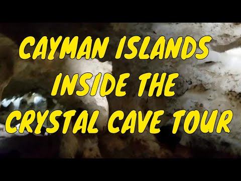 CAYMAN ISLANDS INSIDE THE CRYSTAL CAVE TOUR | ATTRACTIONS OF GRAND CAYMAN