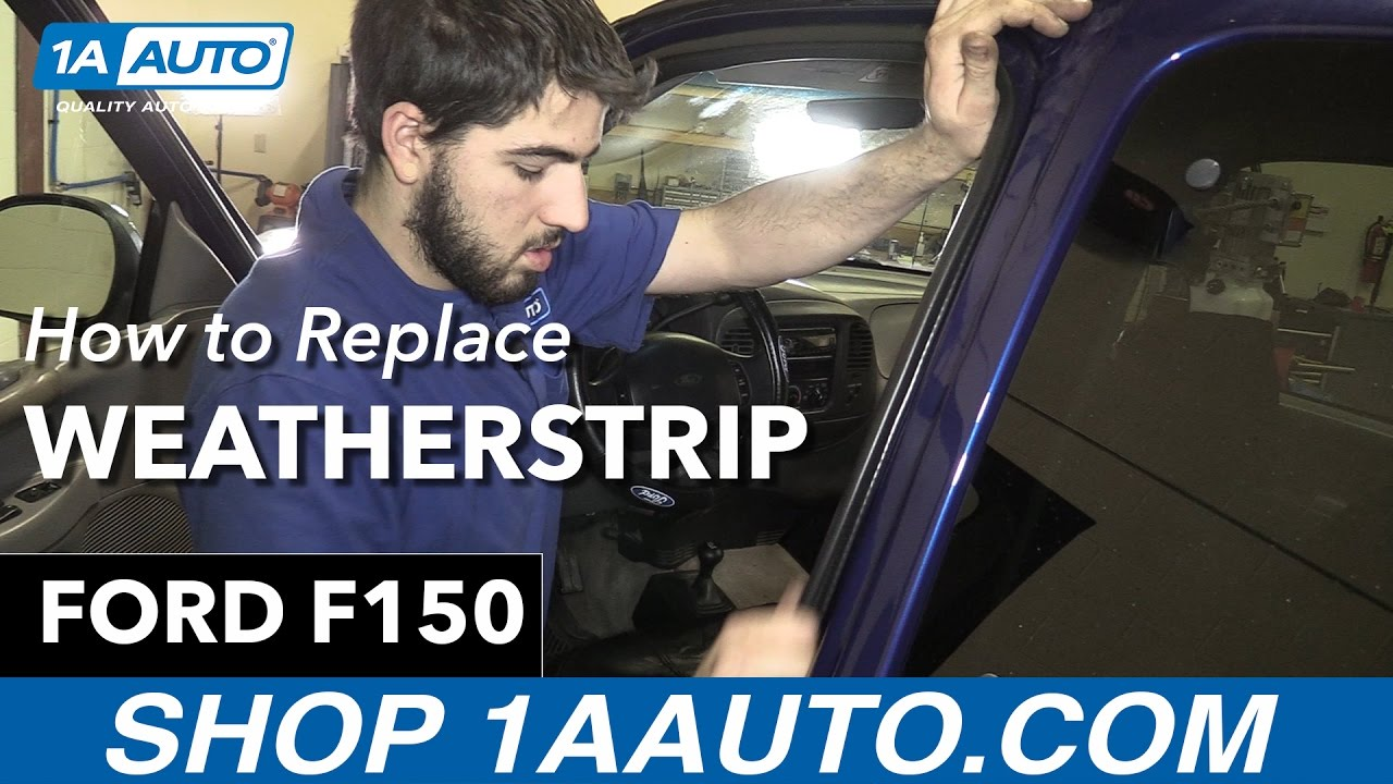 How To Replace Weatherstrip Seal 9704 Ford F150  YouTube
