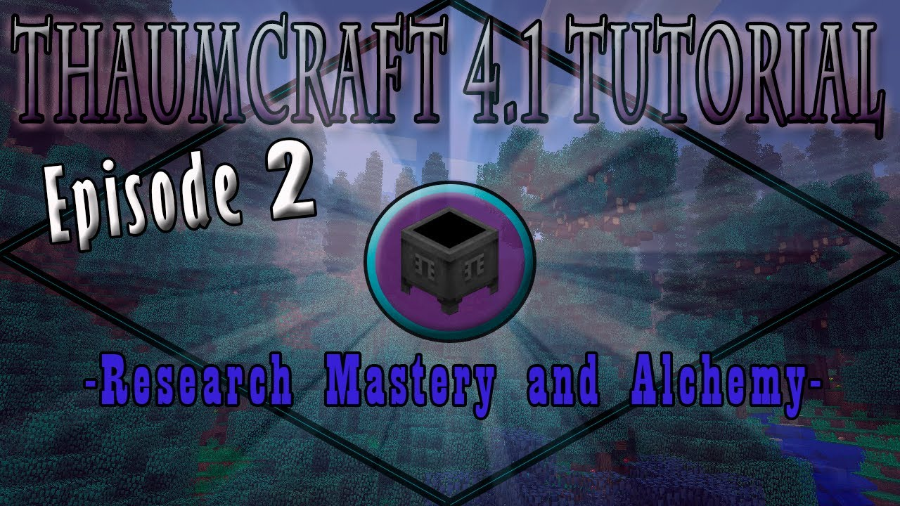 Thaumcraft 4 1 E02 - Research Mastery and Alchemy | FunnyCat TV