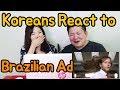Koreans React to Brazilian Shampoo Advertisement / Hoontamin