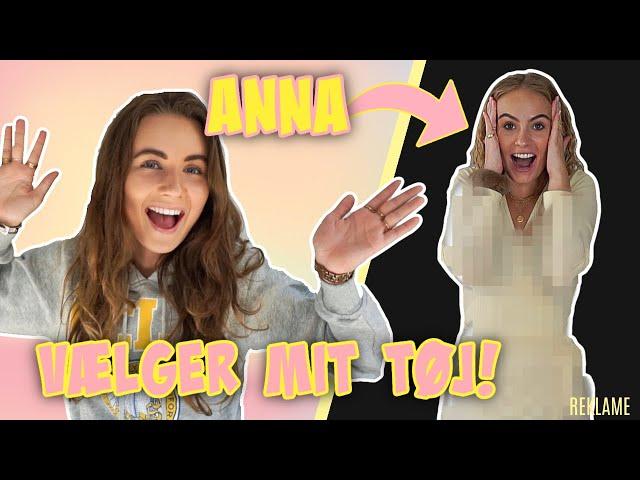 ANNA BRIAND VÆLGER MIT TØJ!