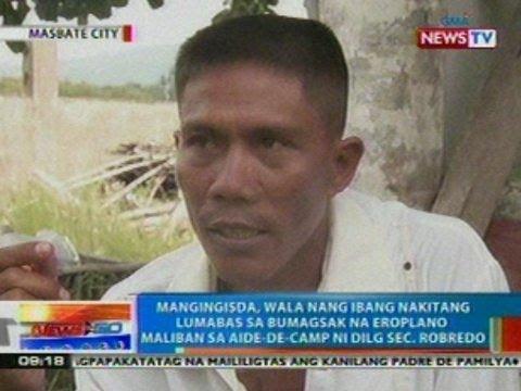 NTG: Mangingisda, wala ng ibang nakitang lumabas sa eroplano maliban sa aide-de-camp ni Robredo