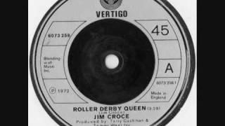 ROLLER DERBY QUEEN - Jim Croce