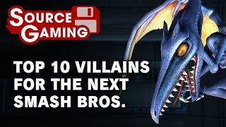 Top 10 Villains for Smash for Switch - SG Choice (Patreon Request)
