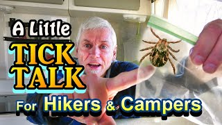 A Little Tick Talk for Hikers and Campers