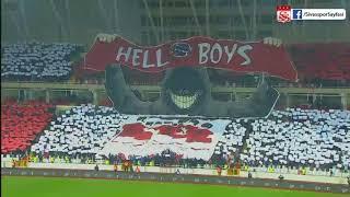 Sivasspor Koreografi - Hell Boys - 2017 HD