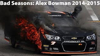 Bad Seasons: Alex Bowman 2014-2015