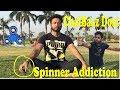 Addiction of Spinner