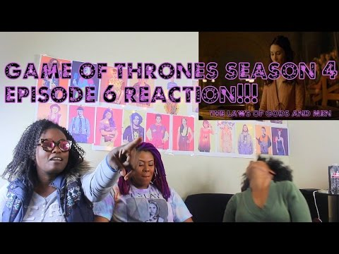 Game of Thrones Season 4 Episode 6 Reaction!!! The Laws of Gods and Men