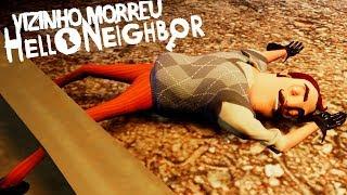 A MORTE DO VIZINHO!!! A NOVA CAVE DO TRAILER OFICIAL DE HELLO NEIGHBOR!    Hello Neighbor