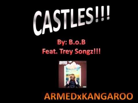 Castles- B.o.B feat. Trey Songz