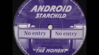 No Entry 6 - Android - Starchild