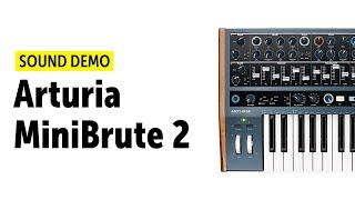 Arturia Minibrute 2 Sound Demo (no talking)
