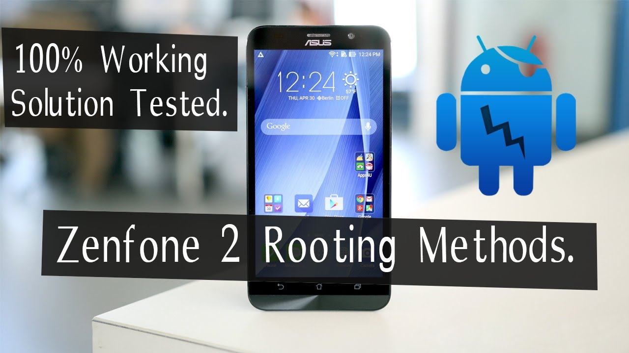 How To Root Asus Zenfone 2 100% Working Tested! | Latest Methods.