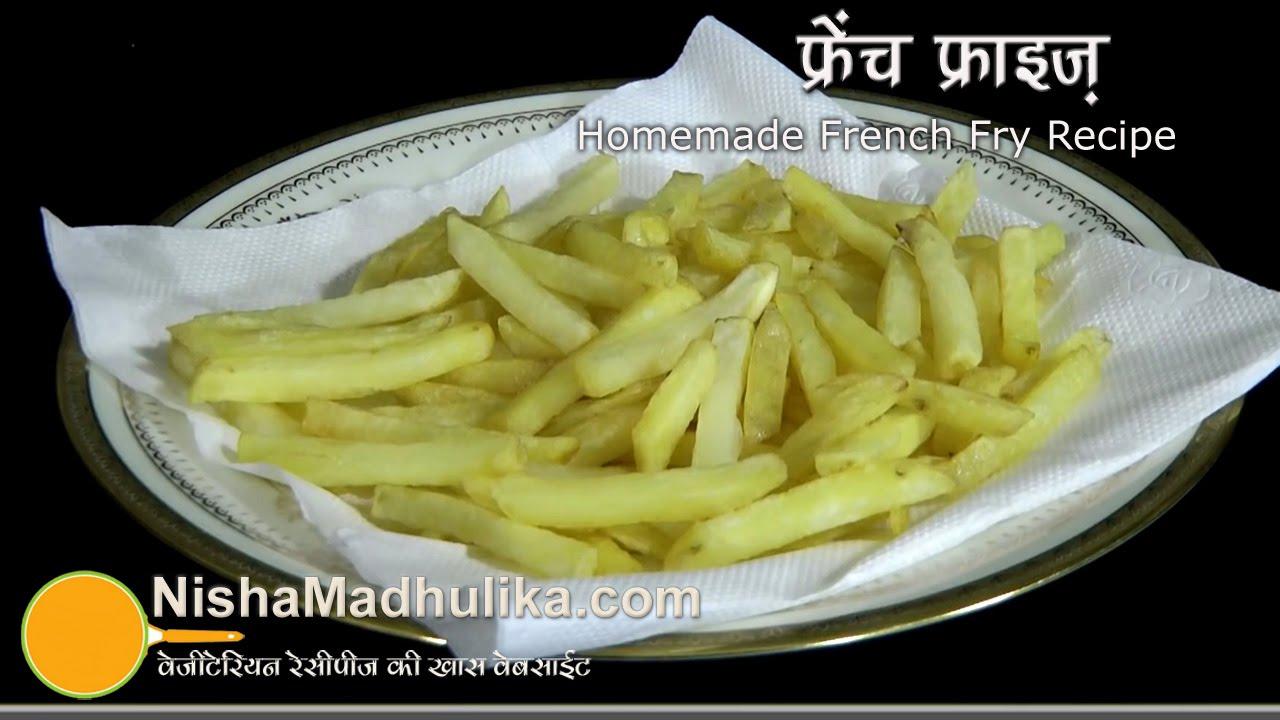 French Fries Recipe Home Made Crispy Fry You