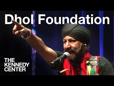 Dhol Foundation | LIVE at The Kennedy Center