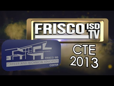 Frisco ISD CTE Center - 2013