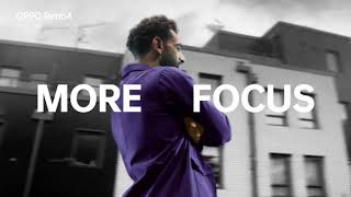 More Focus - OPPO Reno4 Mo Salah Edition
