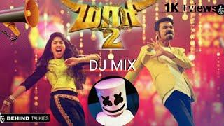 Maari 2 dj mix||Rowdy baby dj mix
