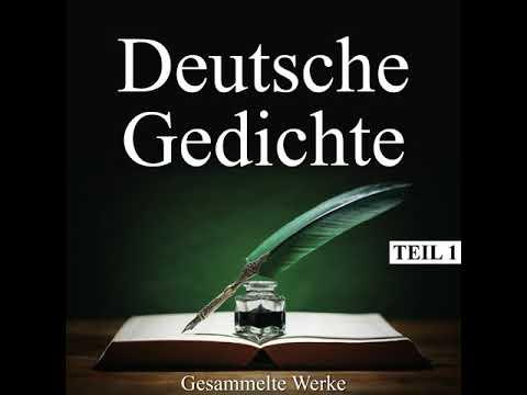Busch, Droste-Hülshoff, Goethe, Heine, Nietzsche u.a. - Deutsche Gedichte - Gesammelte Werke, Teil 1 from YouTube · Duration:  15 minutes 4 seconds