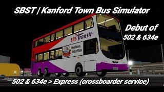Singapore Bus Services Transit (Roblox)| debut of service 502 & 634e | cross-boarder service|