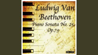 Piano Sonata No. 25 in G Major, Op. 79: III. Vivace