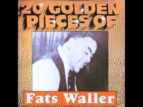 I'm Gonna Sit Right Down and Write Myself A Letter - Fats Waller