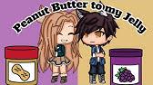 Peanut Butter to my Jelly/ Gacha Life Mini Movie/ Glmm