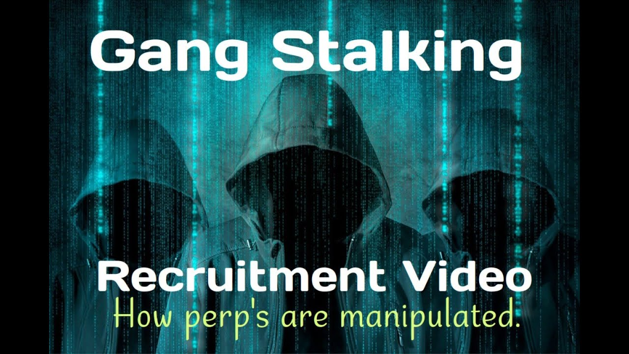 Here's How Gang Stalkers Are Recruited