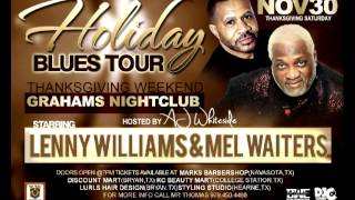 MEL WAITERS & LENNY WILLIAMS HOLIDAY BLUES CONCERT IN BRYAN TX COMMERCIAL