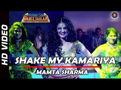 Shake My Kamariya Official Video | Mamta Sharma | Mumbai Can Dance Saalaa | Ashima