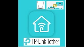 How to setting TP Link Tether  Android || How to setup TP Link Tether App
