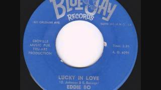 Eddie Bo - Lucky In Love.