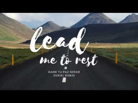 Lead me to Rest in Spanish (Dame Tu Paz)