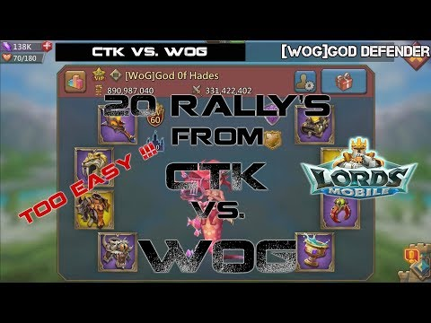 20 Rallys from CTK Vs 1 WOG TRAP God Of Hades  - Lords Mobile