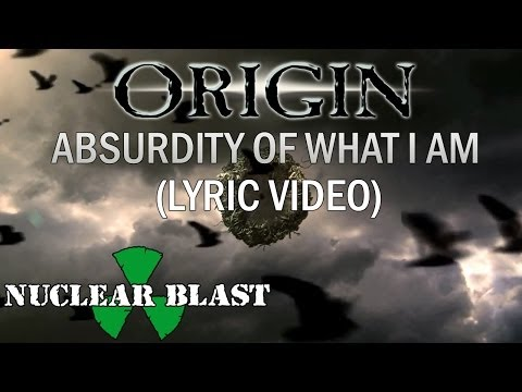 ORIGIN - The Absurdity of What I Am (OFFICIAL LYRIC VIDEO)