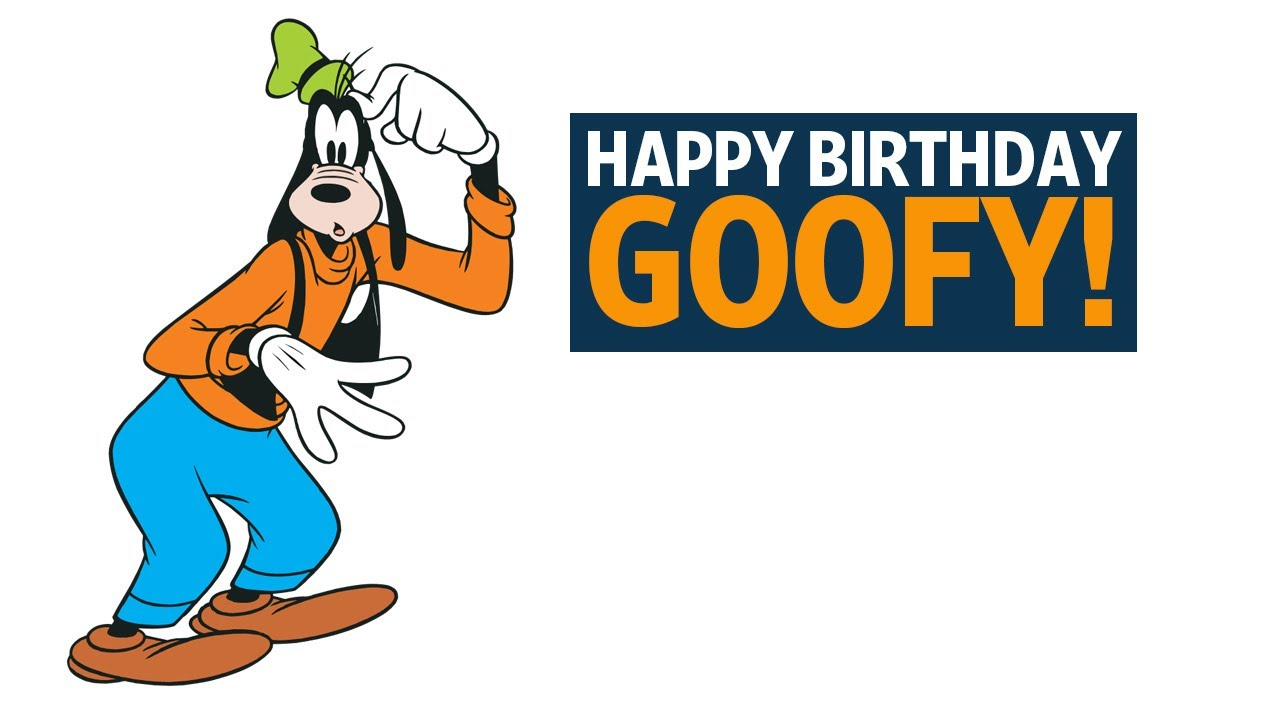 Happy Birthday Goofy Youtube