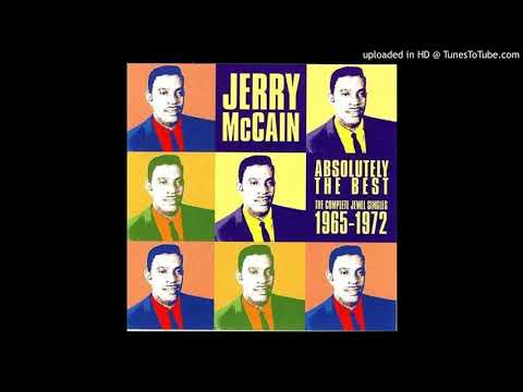 Jerry McCain - I Don't Care Where I Get My Loving