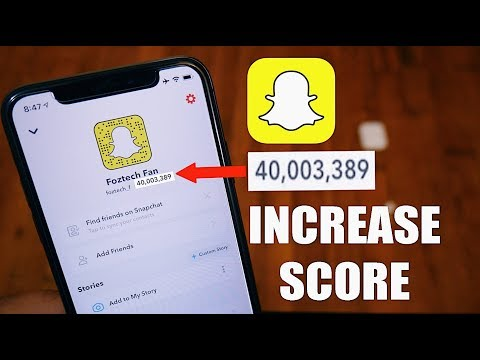 HOW TO INCREASE SNAPCHAT SCORE FAST! (100% Works)