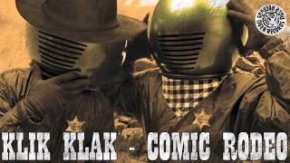 Klik Klak - Comic Rodeo (Green Mix) | Tiger Records