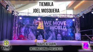 Gambar cover Joel Mosquera - Tiembla - [Zumba Fitness] - Travis Algarin