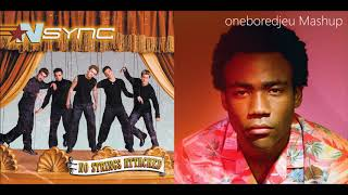 Don't Sweat May - *NSYNC vs. Childish Gambino feat. Problem (Mashup)