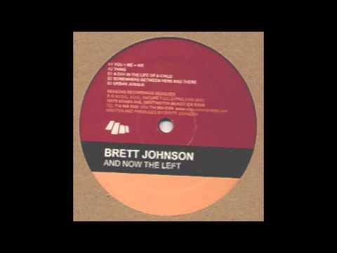 Brett Johnson - Thing  [OFFICIAL].