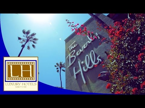 Luxury Hotels - The Beverly Hills - Los Angeles (CA)